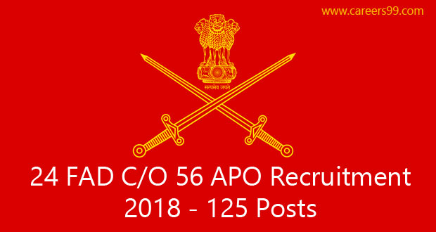24 FAD C/O 56 APO Recruitment 2018 | 125