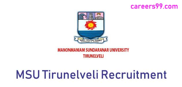 Manonmaniam Sundaranar Universityhas Released Notification for46 Teaching Faculty Postsin its Official Website i.e.,msuniv.ac.in. All Eligible and interested Candidates can applyOfflineafter reading complete details of theManonmaniam Sundaranar University Recruitment 2018 | Apply Offline 46 Teaching Faculty Posts @ msuniv.ac.in. careers99.com provides full details like Educational Qualifications, Experience, Job Profile, MSU Tirunelveli job Pay Scale Details, MSU Tirunelveli Exam Pattern, Syllabus, Age Limit, Selection Criteria, Admit Card, Results, Exam Date etc., Aspirants and Tamil Nadu Govt Job seekers can apply for Manonmaniam Sundaranar University Recruitment 2018 | Apply Offline 46 Teaching Faculty Posts @ msuniv.ac.in through Offline mode before last Date i.e.,31-07-2018 Manonmaniam Sundaranar University Recruitment 2018 | Apply Offline 46 Teaching Faculty Posts @ msuniv.ac.in Manonmaniam Sundaranar Universityinvites applications for the posts of Teaching Faculty of 46 vacancies on its official websitemsuniv.ac.in. The details of MSU Tirunelveli Notification 2018 are available at careers99.com also. Interested and eligible candidates can Apply Offline before the last date of the Notification i.e.,31-07-2018. Education qualifications, age limit, selection process and other details are as follows. MSU Tirunelveli Recruitment 2018 Details Organization Name Manonmaniam Sundaranar University Employment Category Tamil Nadu Govt Jobs Name of the Post Teaching Faculty No. of Posts 46 Educational Qualifications Ph.D. Degree Job Location Tirunelveli Apply Mode Offline Last Date 31-07-2018 Official Website msuniv.ac.in Vacancy Details of MSU Tirunelveli Jobs 2018 Department of Tamil - Professor-1 Department of English - Associate Professor -1 Assistant Professor -1 Department of History - Associate Professor -2 Assistant Professor -1 Department of Sociology - Professor -1 Associate Professor -1 Assistant Professor -2 Dept. of Communication - Associate Professor -1 Assi