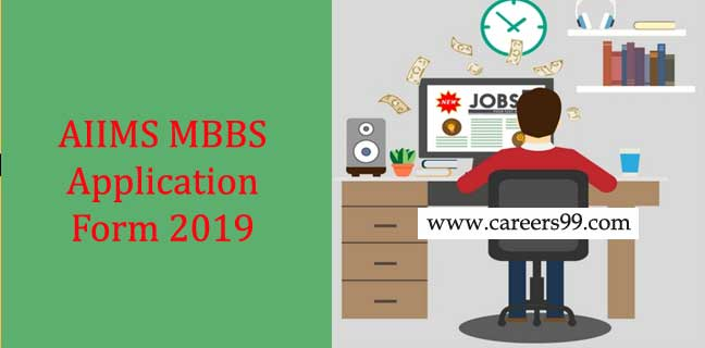 AIIMS MBBS Application Forms 2019