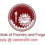 NIFFT Ranchi Recruitment