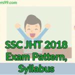 SSC JHT 2018 :  Exam Pattern, Syllabus, Important Books – Download PDF