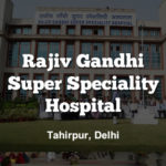 Rajiv Gandhi Super Speciality Hospital Recruitment